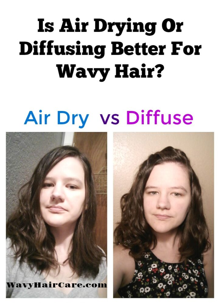 Is air drying or diffusing better for wavy hair?