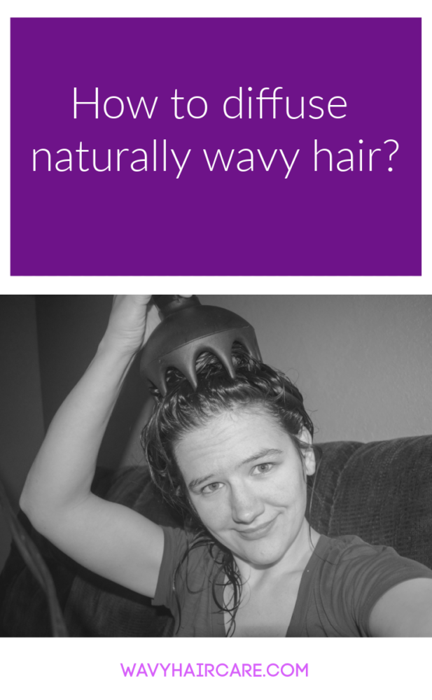 How to diffuse naturally wavy hair