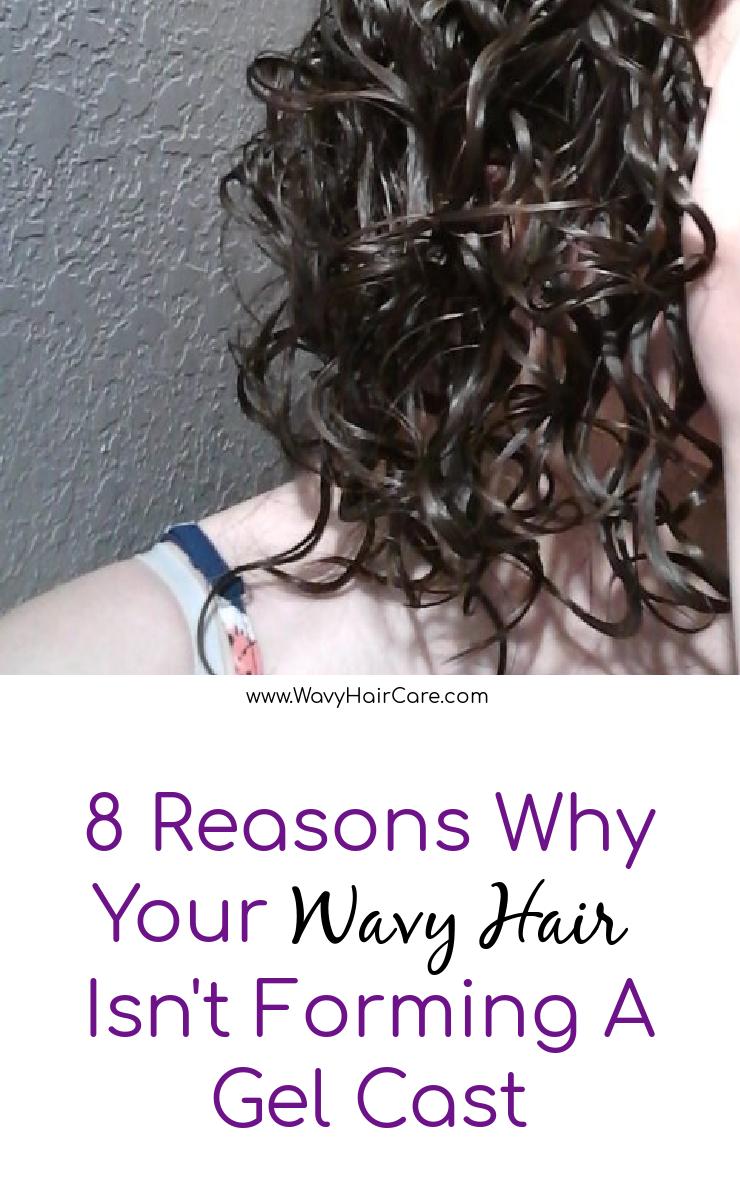 8 reasons why your wavy hair isn't forming a gel cast #curlygirlmethod