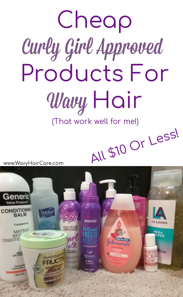 Cheap curly girl approved products $10 or less each - that work well on my wavy hair