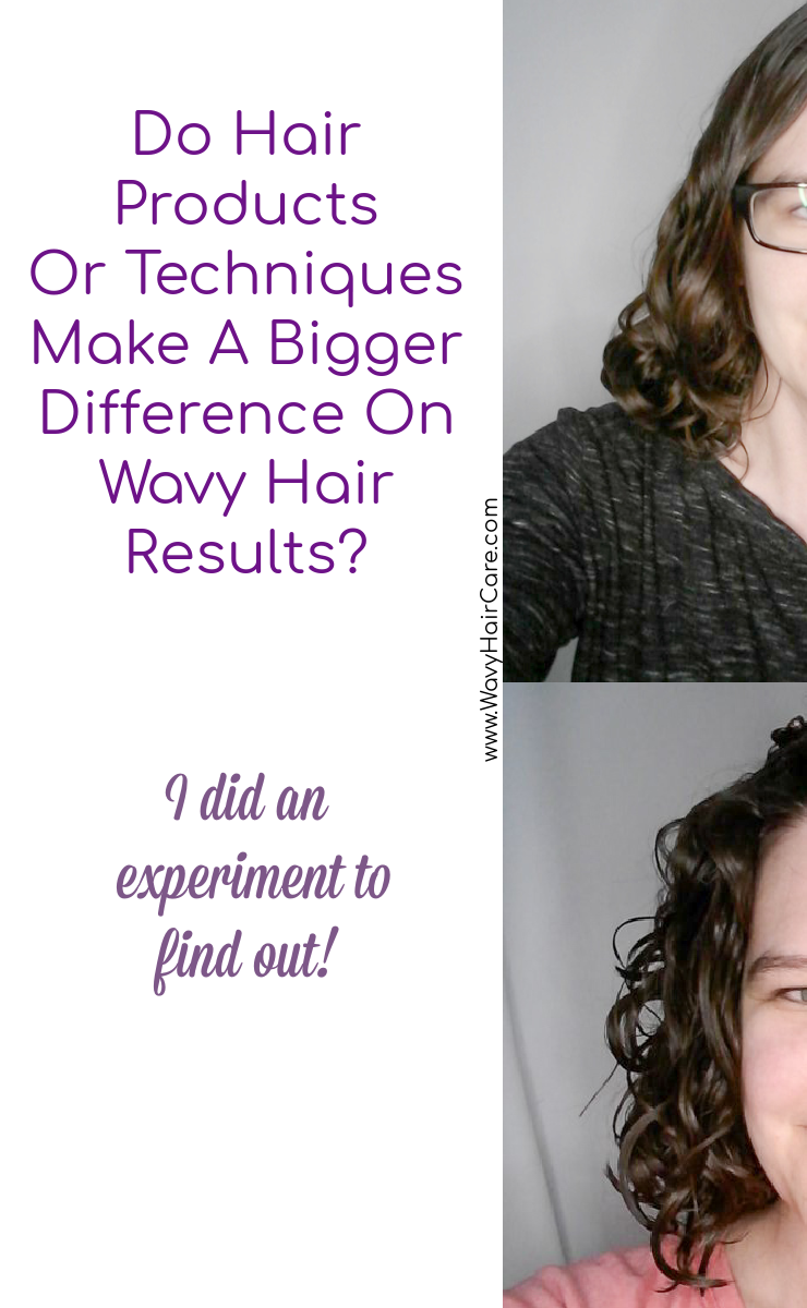 Do products or techniques make a bigger difference in wavy hair results?