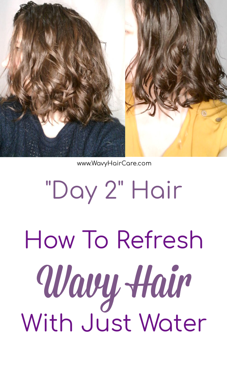 how to refresh wavy hair with just water