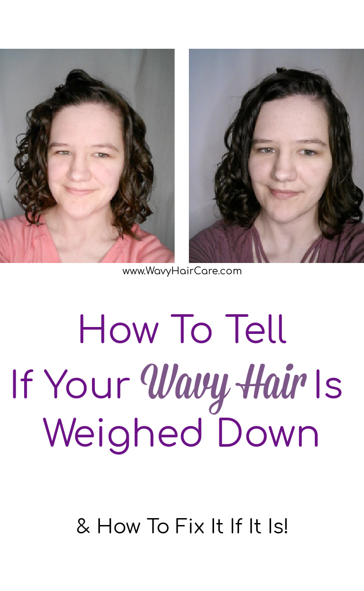 how to tell if your wavy hair is weighed down