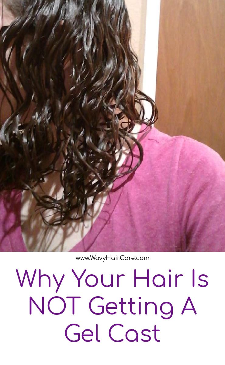 Why your wavy hair isn't getting a gel cast #curlygirlmethod